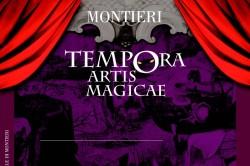 Tempora Artis Magicae Montieri