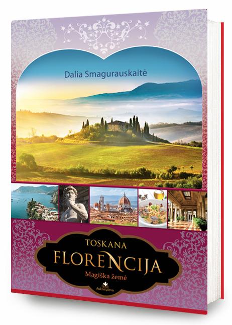 Knyga Toskana. Florencija. Magiška žemė